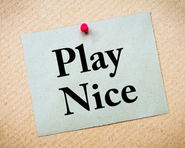play nice