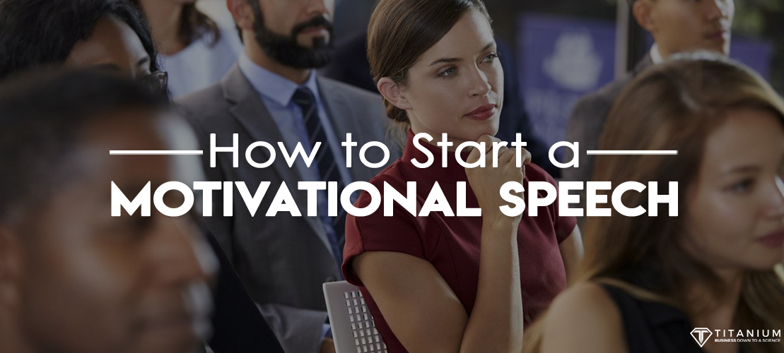 how to start a Motivational Speech banner