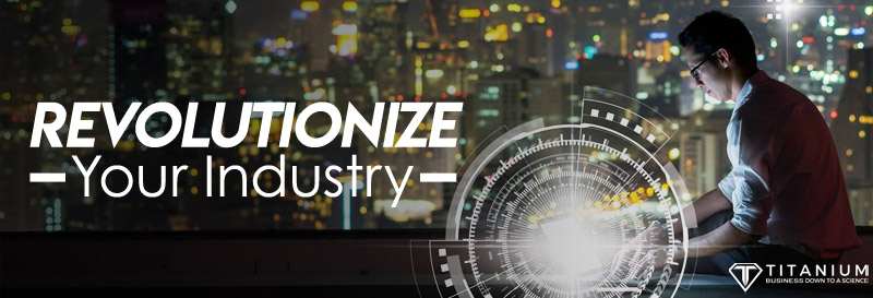 Revolutionize your industry podcast