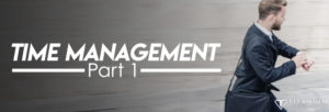 Time management part 1 podcast