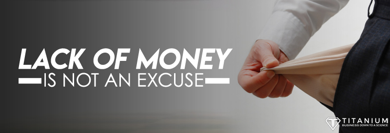 Lack of money is not an excuse podcast
